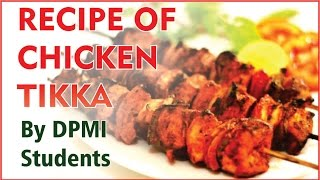 How to make chicken Tikka by DPMI Hotel Management Students