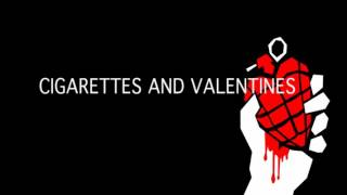 Green Day Cigarettes and Valentines