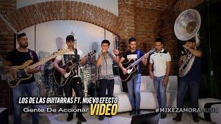 Los De Las Guitarras Ft. Nuevo Efecto - Gente De Accionar (VIDEO) (En Vivo 2017) EXCLUSIVO
