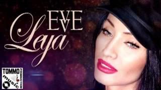 EVVE - LEYA (ORIGINAL RADIO EDIT) 2013