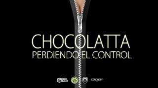 Chocolatta -  Perdiendo el control (dirty mix)