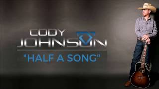 Cody Johnson: Half a Song Lyrics