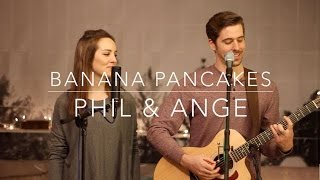 """Banana Pancakes"" by Phil & Ange - Jack Johnson cover"