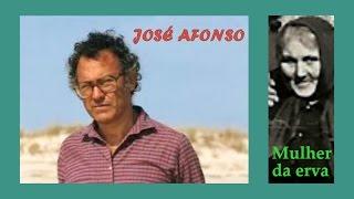 José Afonso. MULHER DA ERVA. Lyrics.