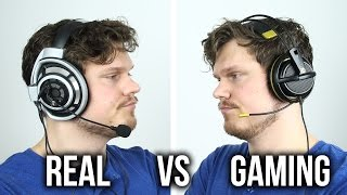 Real vs Gaming Headphones?!