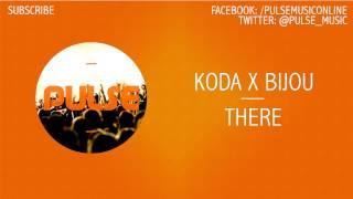 Koda X Bijou - There #MellowMondays