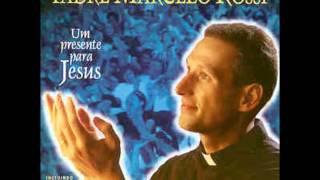 Padre Marcelo Rossi   -   Sonda me