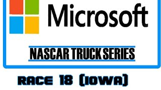 Microsoft NASCAR Truck Series Race 18/20 (Iowa)