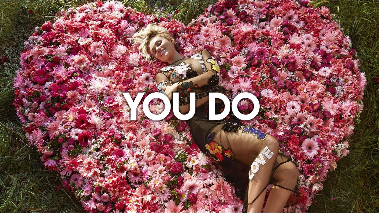 Miley Cyrus - You Do