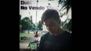 Duki - No Vendo Trap