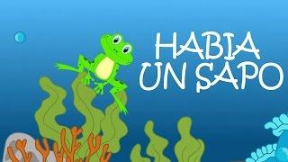 Había Un Sapo - Canción Infantil (Video Animado) - Las Canciones de la Granja