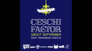 Factor - About September feat. Ceschi and Paranoid Castle