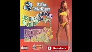 Los Guacharacos de Colombia y Los Corraleros de Majacual - La Chona Caderon