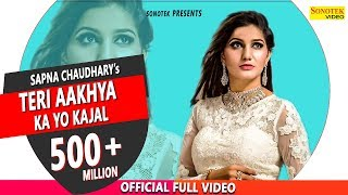Teri Aakhya Ka Yo Kajal || Superhit Sapna Song || New Haryanvi Video Song 2018 width=