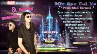 """Dile Que Fui Yo"" (Letras) - Falsetto & Sammy ✔"