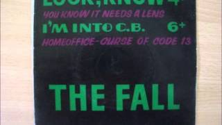 The Fall   I'm into C.B. (Stars on 45 version)