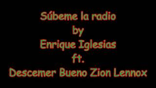 Subeme la radio (Letra/Lyrics) by Enrique Iglesias ft Descemer Bueno Zion Lennox