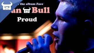 Dan Bull - Proud