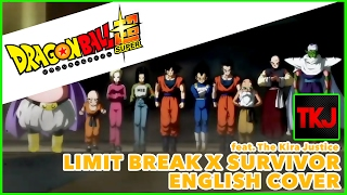DRAGON BALL SUPER OP 2   Limit Break x Survivor (feat. The Kira Justice)