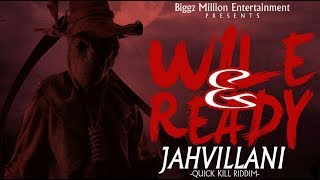 Jahvillani - Wile & Ready (Audio)