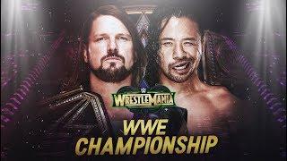 WWE AJ Styles vs. Shinsuke Nakamura | WrestleMania 34 Custom Promo