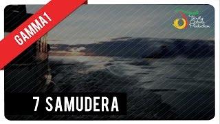 7 Samudra - Gamma1