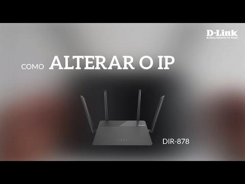 Como alterar o endereço IP do roteador DIR-878