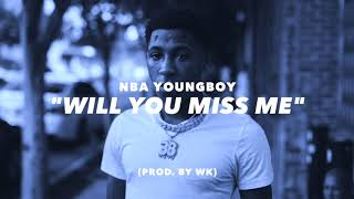 """Will You Miss Me"" 