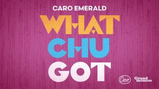 Caro Emerald - Whatchugot