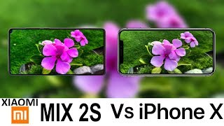 Xiaomi Mi Mix 2S Vs iPhone X Camera Test