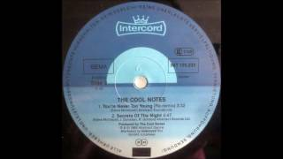 The Cool Notes - Your Never Too Young (Re-Remix) 1985