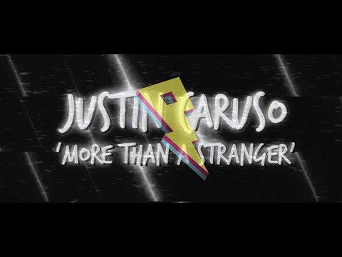 Justin Caruso - More Than A Stranger (ft. Cappa & Ryan Hicari)