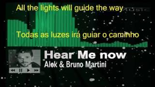 Hear Me Now - (Tradução)
