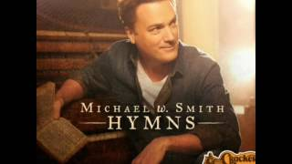 Michael W Smith -- Victory in Jesus