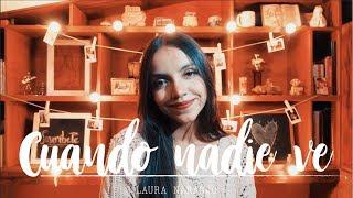 Cuando nadie ve - Morat   Laura Naranjo cover