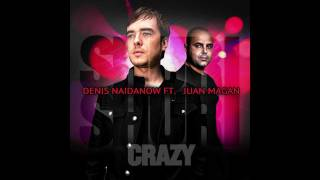 DJ Denis feat. Juan Magan - Shuri Shuri (Crazy) [Bodybangers Mix] {Official Lyric Video}