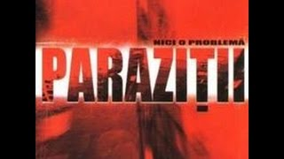 Parazitii - Omu din liftu tau (nr.95)