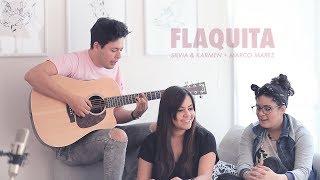 Flaquita - Silvia & Karmen + Marco Mares