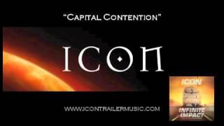 "ICON Trailer Music - ""Captial Contention"" Video"