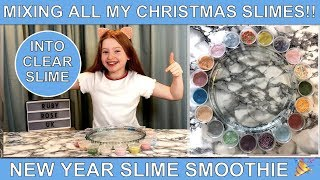 MIXING ALL MY CHRISTMAS SLIME COLLECTION INTO CLEAR SLIME   NEW YEAR SLIME SMOOTHIE   RUBY ROSE UK
