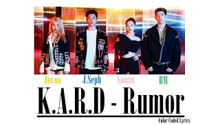 K.A.R.D - Rumor [Color Coded LYRICS]