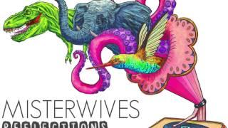 MisterWives- Reflection Chorus Loop