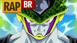 Rap Do Cell ( Dragon Ball ) RapTributo | Player Tauz