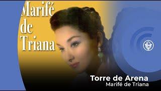 Marife de Triana - Torre de Arena (con letra - lyrics video)