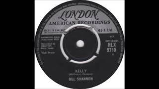 Kelly - Del Shannon