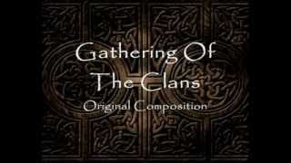 Epic Celtic Music - Gathering Of The Clans [Original Composition]