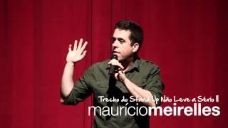 O Boticário - Trecho do Stand Up de Maurício Meirelles
