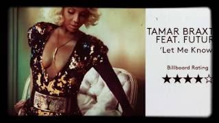 Tamar Braxton ft. Future - Let Me Know Arrangement