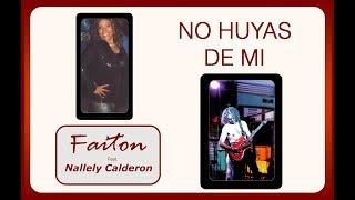 NO HUYAS DE MI. Cover de Kenny y los electricos Faiton Feat.  Nallely Calderón