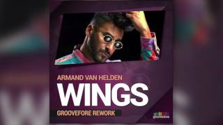 Armand Van Helden - Wings (Groovefore Rework) - FREE DOWNLOAD